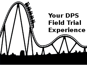 Your DPS field trial experience can be a wild ride